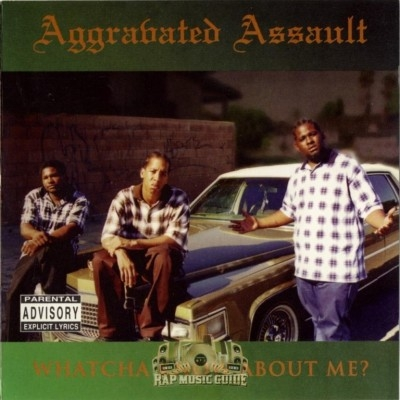 Aggravated Assault - Whatcha Know About Me?