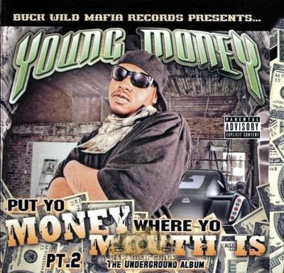 Young Money - Put Yo Money Where Yo Mouth Is Pt. 2