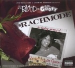 Lil Blood & Lil Goofy - #RachMode