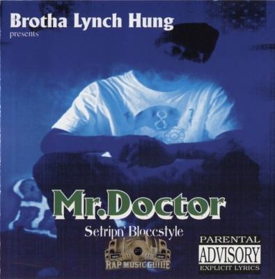 Mr. Doctor - Setripn' Bloccstyle