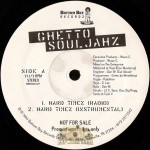 Ghetto Souljahz - Hard Timez