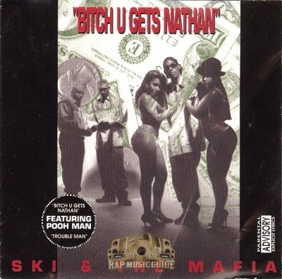 Ski & The Mafia - Bitch U Gets Nathan