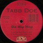 Tabb Doe - Da Hip Hop / Jake The Fake