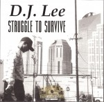 D.J. Lee - Struggle To Survive