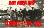 Bay Area Rap Compilation - Vol.1