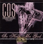 COS - So Help Me God