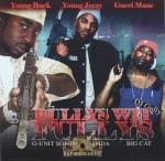 Young Buck, Young Jeezy & Gucci Mane - Bullys Wit Fullys