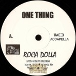 Roca Dolla - One Thing