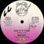 Matrix - Jam (It's Time)