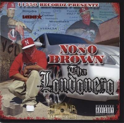 Nono Brown - Tha Londonero