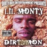 Lil Monty - Dirty Mon