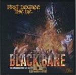 First Degree The D.E. - Black Bane 2: The Underestimated Villain