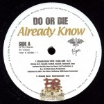 Do Or Die - Already Know