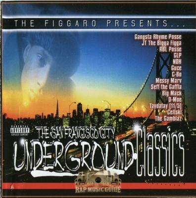 The Figgaro Presents - San Francisco City Underground Classics