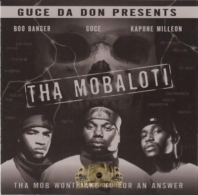 Tha Mobaloti - The Mob Won't Take No For An Answer