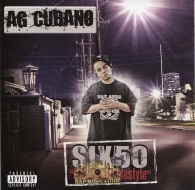 AG Cubano - Six 50: California Lifestyle