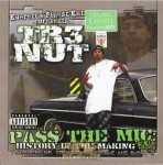 Tr3 Nut - Pass The Mic: History In The Making