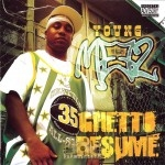 Young Meez - Ghetto Resume