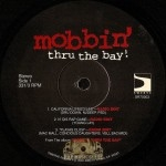 Mobbin' Thru The Bay! - Self Titled EP