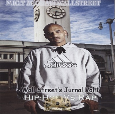 Mic.t Michaelwallstreet - Wall Street's Journal Vol. 1: Hip-Hop vs Rap