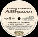 Young Soldierz - Alligator / Buck 'Em With The