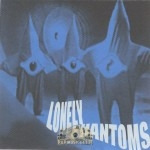 Lonely Phantoms - Lonely Phantoms