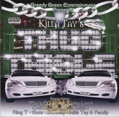 Killa Tay - Thug Thisle