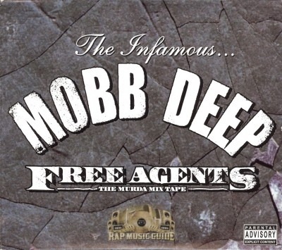 Mobb Deep - Free Agents: The Murda Mix Tape