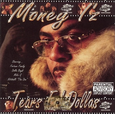 Money I'z - Tears Fa' Dollas