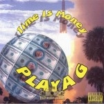 Playa G - Time Is Money