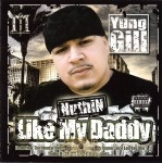 Yung Gill - Nuthin Like My Daddy