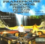 Framehouse Records Presents - Grilled Out