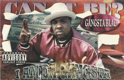 Gangsta Blac - I Am Da Gangsta
