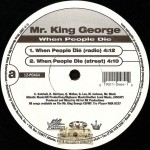 Mr. King George - When People Die