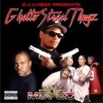 DJ U-Neek Presents - Ghetto Street Thugs