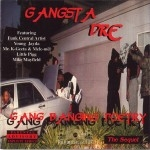 Gangsta Dre - Gang Banging Poetry The Sequel