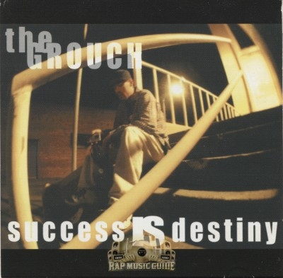 The Grouch - Success Is Destiny