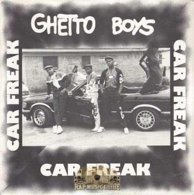 Ghetto boys car freak 1st press record rap music guide - Welcome to the ghetto instrumental ...