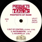 Prophets Of Rage - Out Of Control / They Don't Know