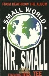 Mr. Small - Small World