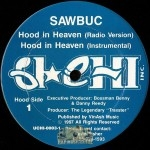 Sawbuc - Hood In Heaven
