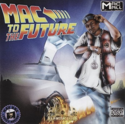 Mac Mall - Mac To The Future