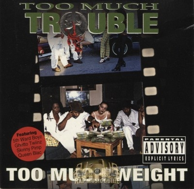 Too Much Trouble - Too Much Weight