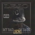 Lejo - My Bad....I'm Back