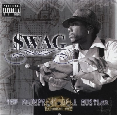 Swag - Blueprint Of A Hustla