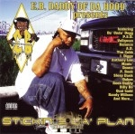 E.B. Daddy Of Da Hood - Stickin 2 Da Plan Vol. III