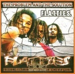 F.L.A.T.T.I.E.S. - The Problem And The Solution