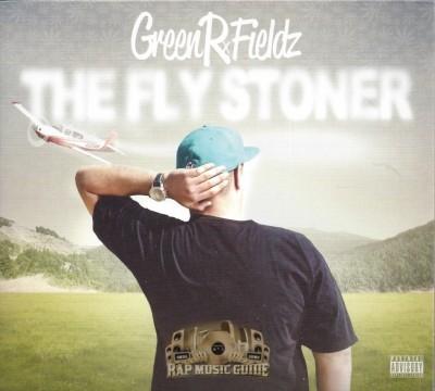Green R. Fieldz - The Fly Stoner