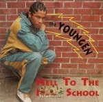 The Youngen - Hell To The New School