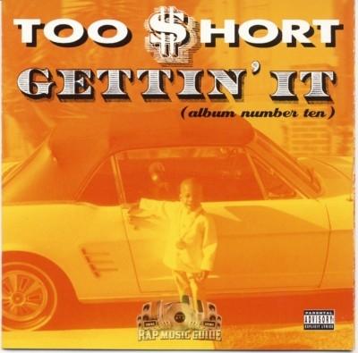 Too Short - Getting It (Album Number 10)